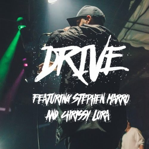 Drive Feat. Stephen Marro & Chrissy Lora
